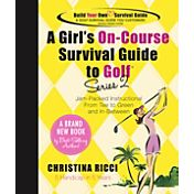 The Booklegger Girl's On-Course Survival Guide to Golf Book (Series 2)